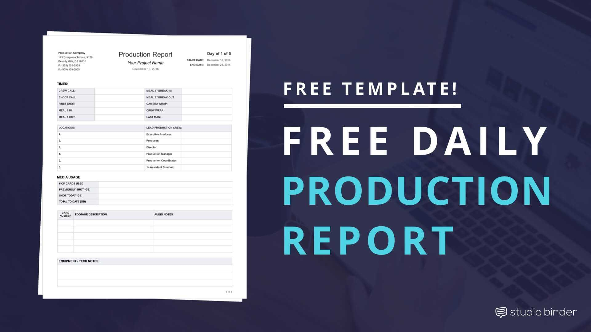 Download Free Daily Production Report Template Regarding Wrap Up Report Template