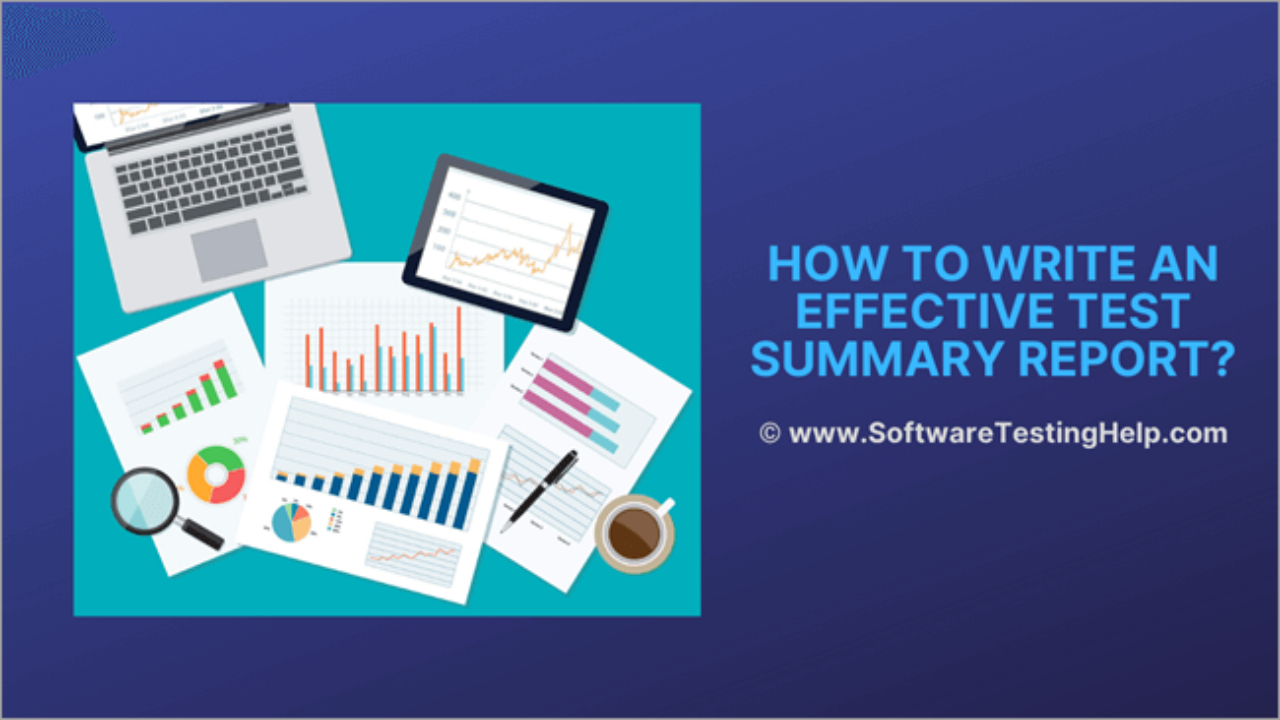 How To Write An Effective Test Summary Report [Download Regarding Test Summary Report Template