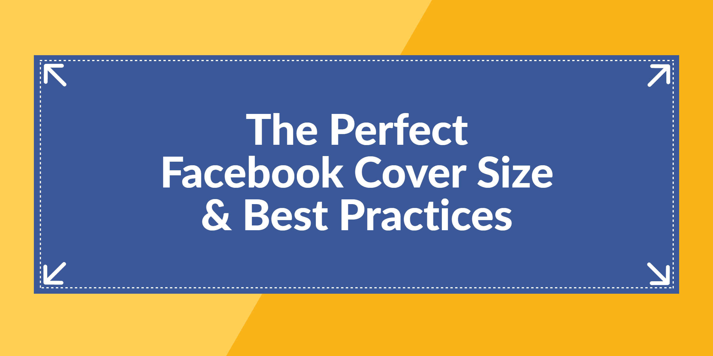 The Perfect Facebook Cover Photo Size & Best Practices (2020 Intended For Facebook Banner Size Template