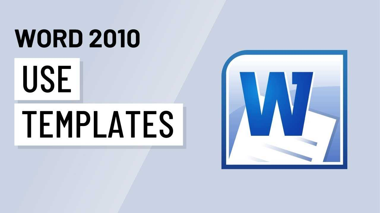 Word 2010: Using Templates Pertaining To Word 2010 Templates And Add Ins
